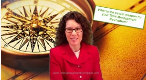 What is secret weapon for your time management revolution