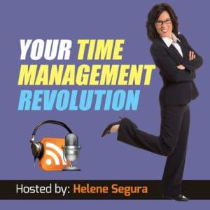 Time Management Revolution - Helene Segura - podcast artwork cover